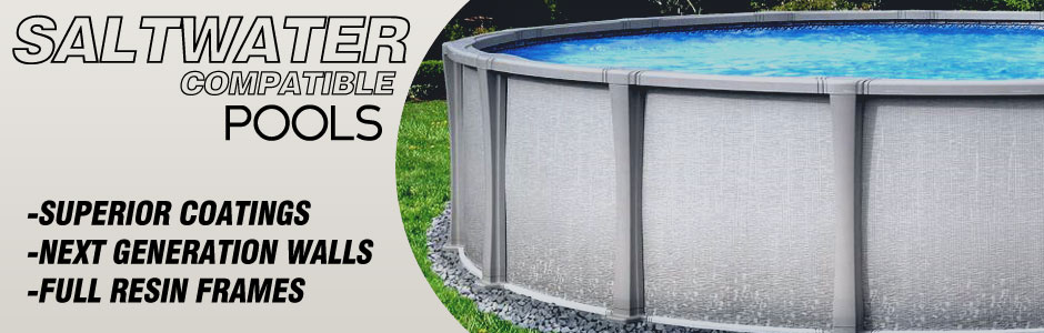 Salt Compatible Above Ground Pools | Royal Swimming Pools