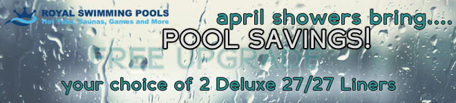 April Showers Bring Pool Savings